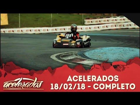 Acelerados (18/02/18) | Completo