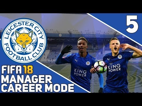 FIFA 18 | Leicester Career Mode #5 - BACK ON FORM!