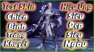 [Liên Quân] Test Skin Mới Arthur Chiến Binh Trăng Khuyết Hiệu Ứng Siêu Đẹp Siêu Ngầu - Rất Đáng Mua