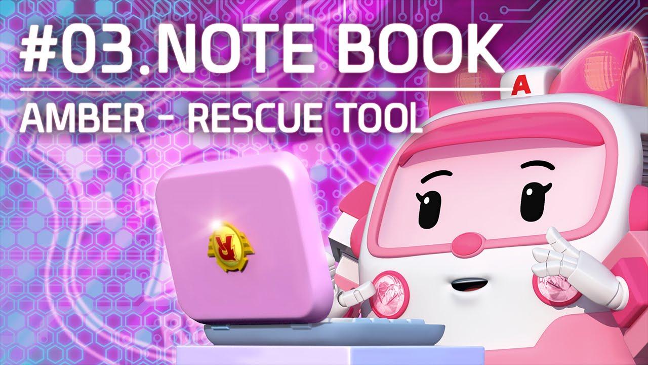 Amber rescue tool 03 note book robocar poli youtube - Robocar poli ambre ...