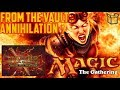 From The Vault: Annihilation [Unpacking #1] MTG