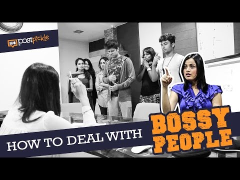 How To Deal With Bossy People