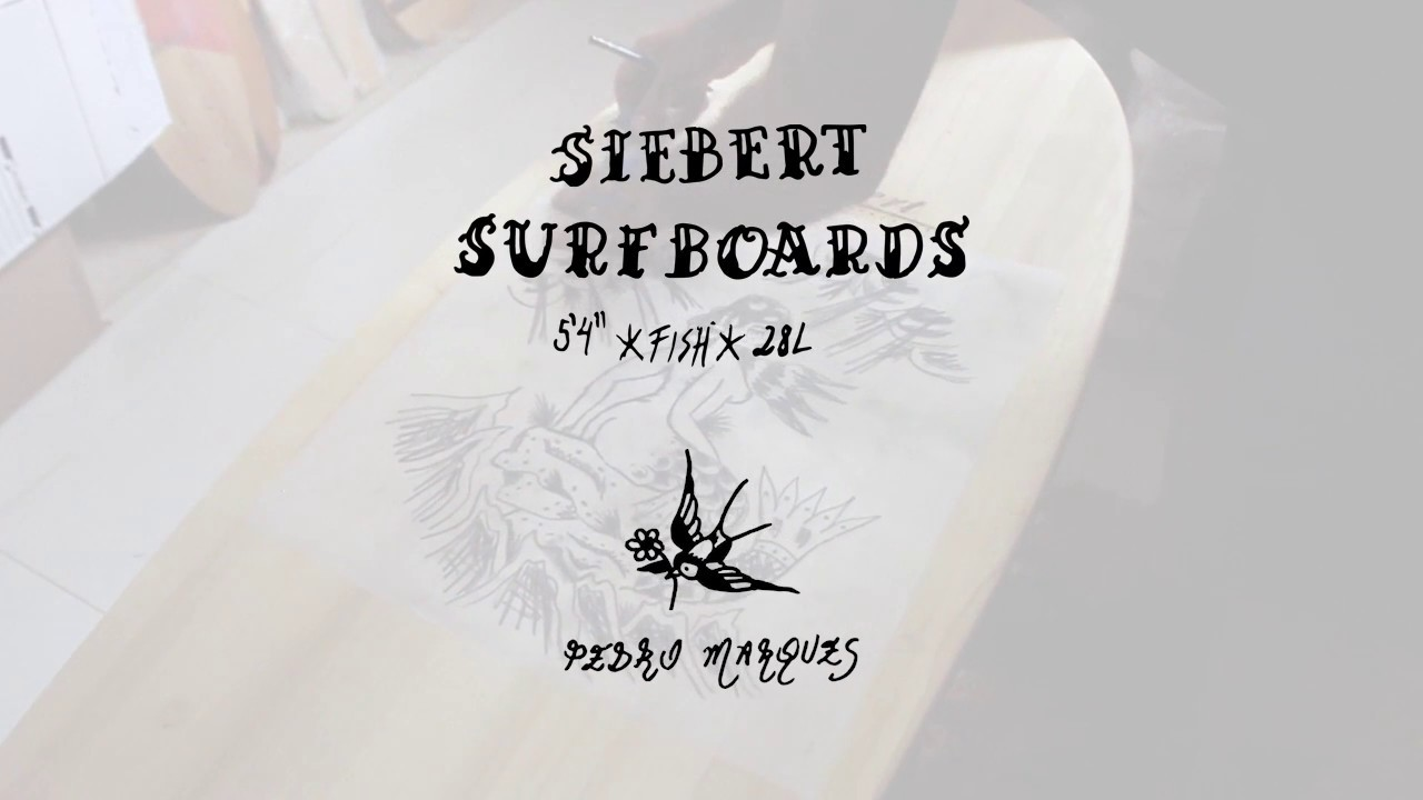 Pedro Marques x Siebert Surfboards
