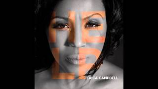 Erica Campbell - You Are YouTube Videos
