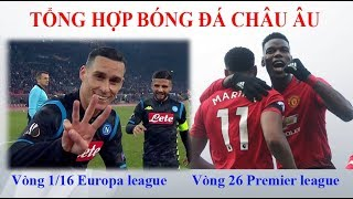 Diễn biến - Kết quả Europa league [15/2/2019] - Tổng hợp Ngoại hạng Anh (26)