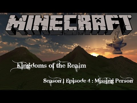 Kingdoms of the Realm S1E4 : Missing Person