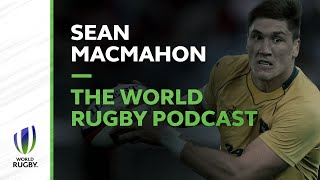 The World Rugby Podcast: Maloney and MacMahon get reacquainted