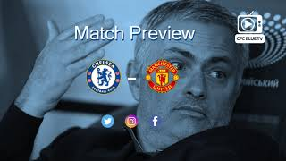 CHELSEA VS. MANCHESTER UNITED: Match Preview – Is Jose Mourinho still the special one?