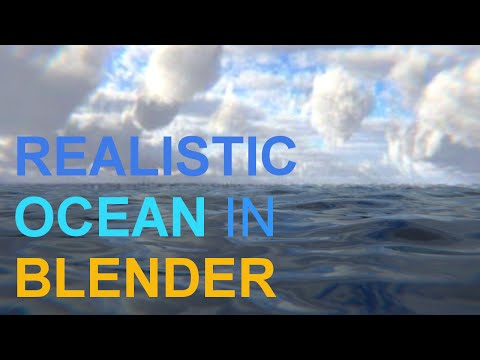 Realistic Ocean in blender 2.77. Easy (HD)