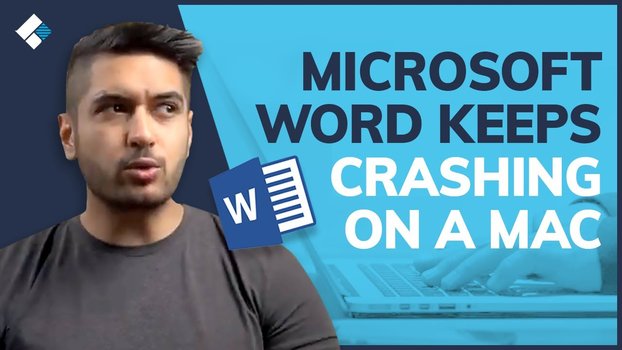 Microsoft Word Keeps Crashing on a Mac? Fixed Now!
