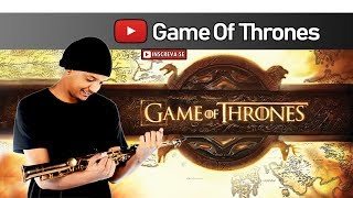Game of Thrones - (Abertura) Theme Song | Sax Cover