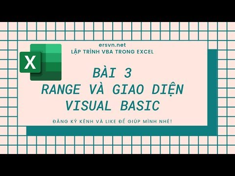 Excel VBA - Bài 03: Đối tượng range và giao diện visual basic
