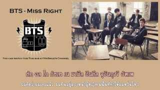 [Karaoke - Thaisub] BTS (방탄소년단) - Miss Right