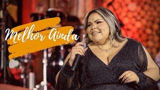 Priscila Meireles - Melhor Ainda - DVD Em Casa