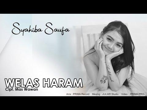 Syahiba Saufa - Welas Haram