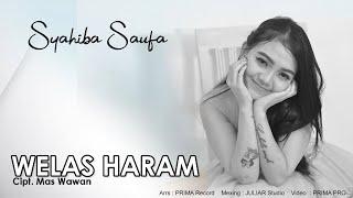 Syahiba Saufa - Welas Haram (Official Music Video)