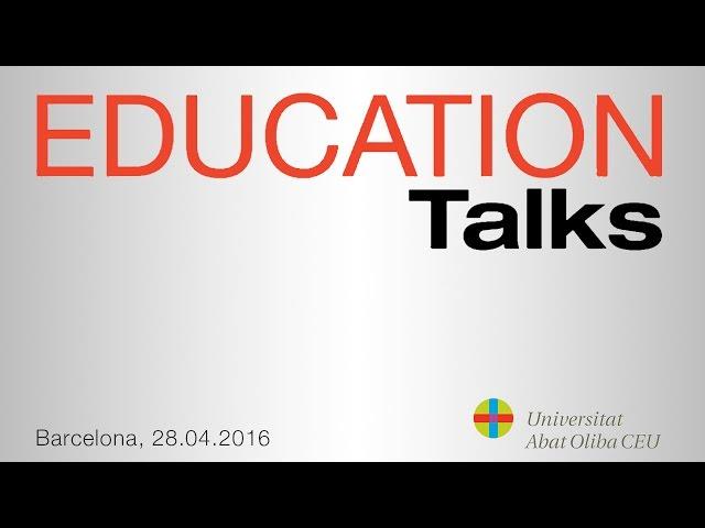 28 de abril - EDUCATION Talks 'Innovación en la Educación' - Resumen