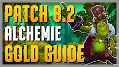 VIEL Gold machen mit Alchemie in Patch 8.2? NEUE Rezepte - NEUE Möglichkeiten! ► WoW Gold Guide BfA
