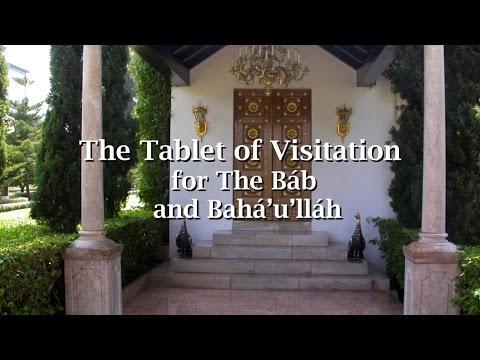 The Tablet of Visitation for the Báb and Bahá'u'lláh