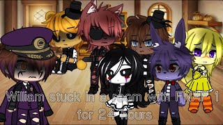 William Afton stuck in a room with FNAF 1 for 24 hours || ft. Puppet/Marionette || Gacha Club ||