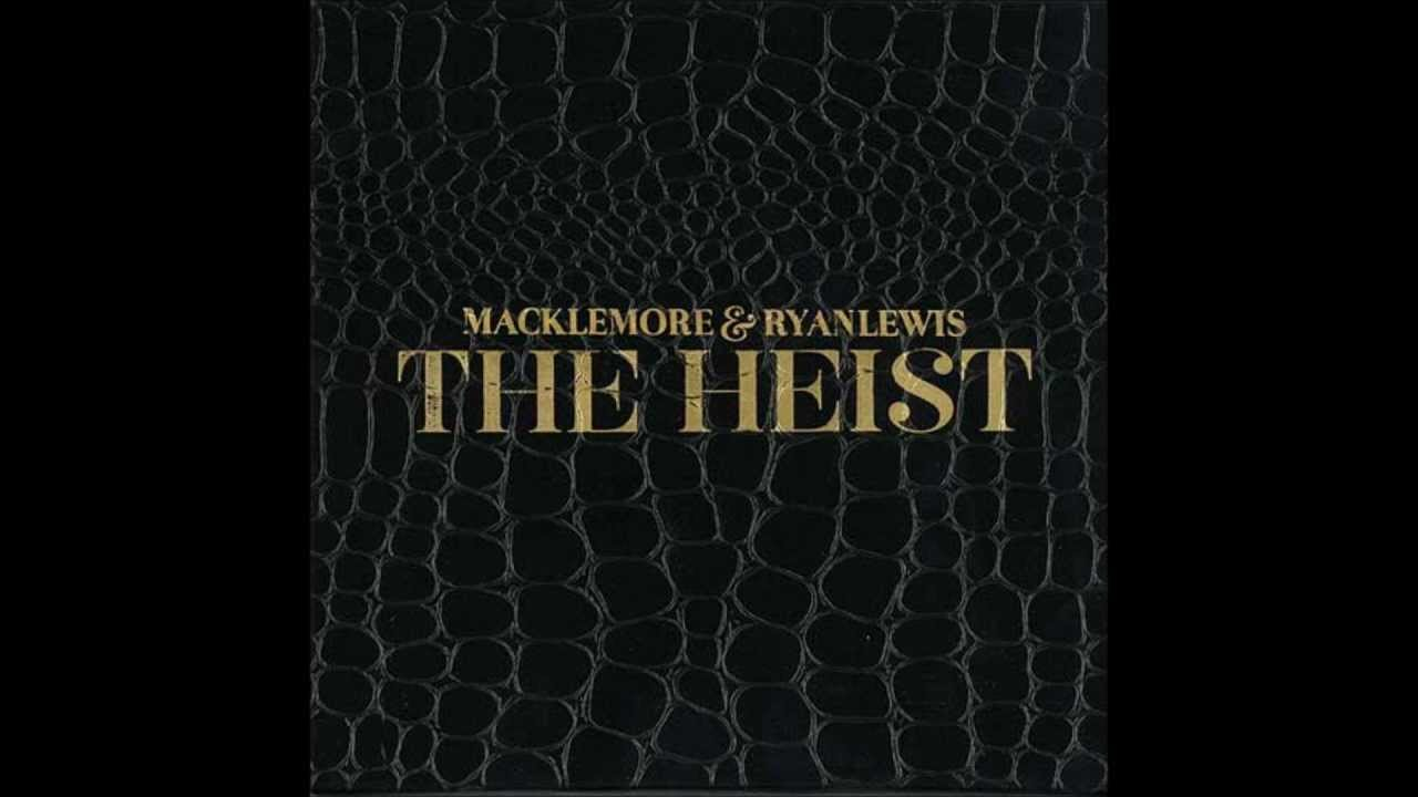 Can't Hold Us - Macklemore & Ryan Lewis (feat. Ray Dalton)