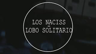 Lobo Solitario - Los Naciss - Punk  Rock Español 2019