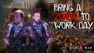 Bring A Zombie To Work Day (World War Z)