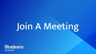 How to Join A BlueЈeans Meeting
