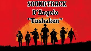 "RED DEAD REDEMPTION II (Soundtrack) D'Angelo ""Unshaken"" - Lyrics [Legendado Pt-Br] Video"