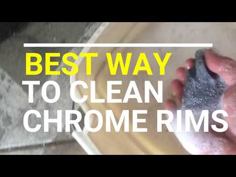 BEST WAY TO CLEAN CHROME RIMS