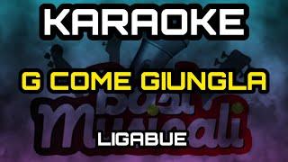 Ligabue - G come Giungla - KARAOKE