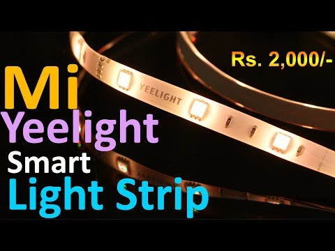 Mi Yeelight Smart Light Strip review, Smart Light for Rs. 2000 (approx)
