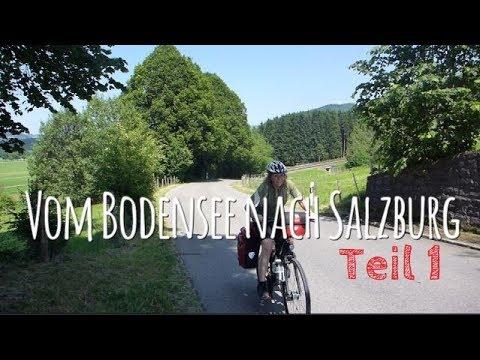 Vom Bodensee nach Salzburg Teil 1