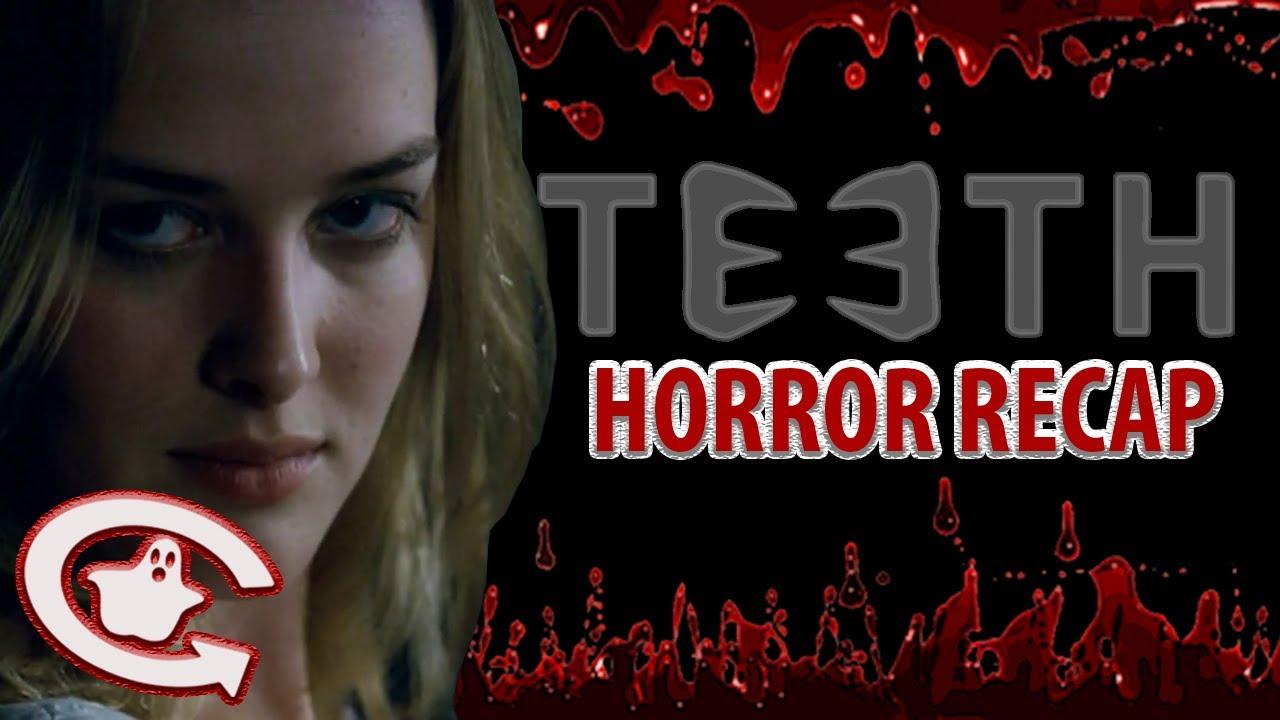 TEETH | Horror Recaps | Ep. 18