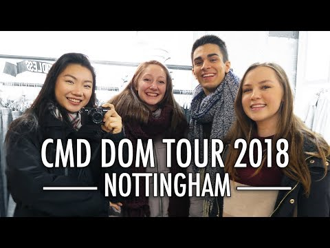 NOTTINGHAM TRIP - CMD DOM TOUR 2018 | Bethany Chan