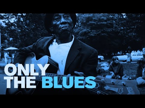 Only The Blues
