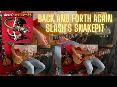 Back and Forth Again (Slash's Snakepit Cover) by Mexx