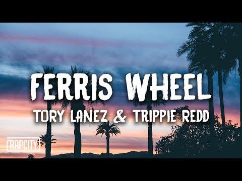 Tory Lanez - Ferris Wheel ft. Trippie Redd (Lyrics)