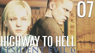 Resident Evil 6 [Jake & Sherry] Episode Seven: HIGHWAY TO HELL!