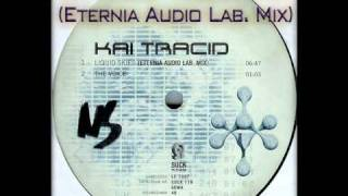 Kai Tracid - Liquid Skies (Eternia Audio Lab. Mix)
