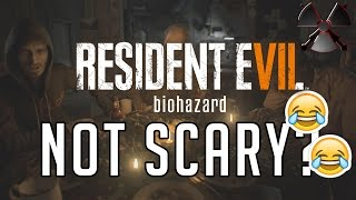 THIS GAME IS NOT SCARY? LOL 😂 - Resident Evil 7 (Funny moments)