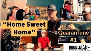 Home Sweet Home - QuaranTune #1