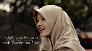 Video Cinta dan Rahasia (Yura ft Glenn Fredly) cover by Andri Guitara, Edwin, Ima download MP3, 3GP, MP4, WEBM, AVI, FLV April 2018