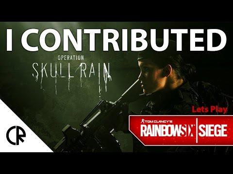 I Contributed - Rainbow Six Siege - Skull Rain