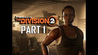 THE DIVISION 2 Gameplay Walkthrough Part 1 - ODESSA (PC BETA Let
