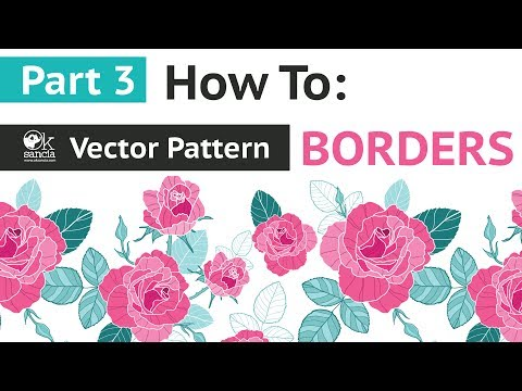 LIVE Tutorial Part 3: How To Create Floral Vector Repeat Pattern Borders In Adobe Illustrator CC