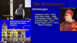19. The Renaissance: Fuel for the Reformation