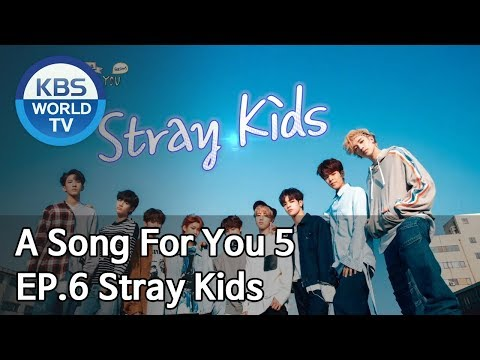 Global Request Show: A Song For You 5 - Ep.6: Stray Kids [ENG/2018.12.04]