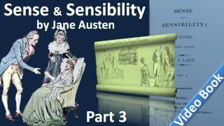Part 3 - Sense and Sensibility Audiobook by Jane Austen (Chs 26-33)(, 2011-09-25T09:24:46.000Z)