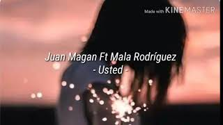 Juan Magan, Mala Rodríguez - Usted (Letra)